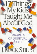 17 Things My Kids Taught Me about God