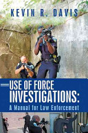 Use of Force Investigations