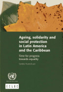 Ageing  Solidarity and Social Protection in Latin America and the Caribbean
