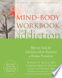 Mind Body Workbook for Addiction