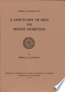 A Sanctuary of Zeus on Mount Hymettos   Mit Skizzen u  Tab