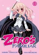Zero s Familiar Omnibus 1 3