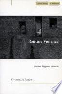 Routine Violence book