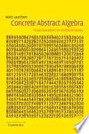 Concrete Abstract Algebra