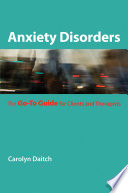 Anxiety Disorders The Go To Guide For Clients And Therapists Go To Guides For Mental Health