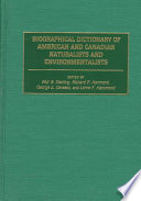 Biographical Dictionary Of American And Canadian Naturalists And Environmentalists