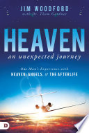 Heaven  an Unexpected Journey