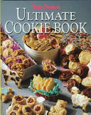 Betty Crocker s Ultimate Cookie Book