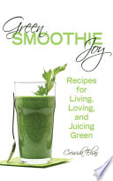 Green Smoothie Joy