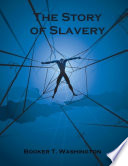 The Story of Slavery  Illustrated