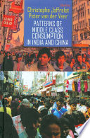 Patterns of Middle Class Consumption in India and China