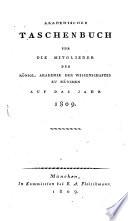 Akademisches Taschenbuch für die Mitglieder der Königlichen Akademie der Wissenschaften zu München