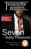 Seven Guilty Pleasures Sweet Version
