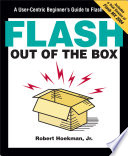 Flash Out of the Box