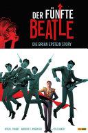 Der fünfte Beatle: Die Brian Epstein Story
