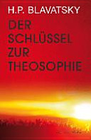 Der Schl  ssel zur Theosophie