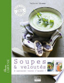 Soupes   velout  s