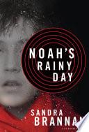 Noah s Rainy Day