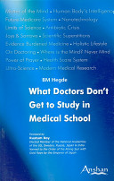 Book What Doctors Don t Get to Study in Medical School