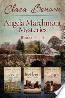 Angela Marchmont Mysteries: Books 4-6 At Fives Castle The Imbroglio