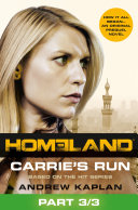 Homeland  Carrie   s Run  Prequel Book  Part 3 of 3
