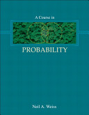 A Course in Probability