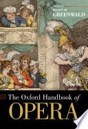 The Oxford Handbook of Opera
