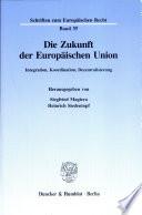 Die Zukunft der Euröpaischen Union