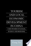 Tourism And Local Economic Development In China book