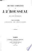 OEuvres compl  ted de J  J  Rousseau  avec des notes historiques  La nouvelle H  lo  se    mile  Lettre    M  de Beaumont