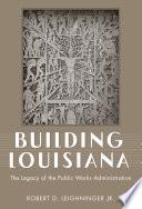 Building Louisiana