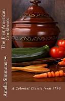 The First American Cookbook book
