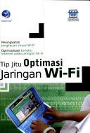 Tip Jitu Optimasi Jaringan Wi Fi