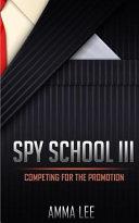 Spy School   3