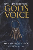 Seven Keys To Hearing God S Voice