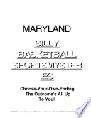 Maryland Silly Basketball Sportsmysteries