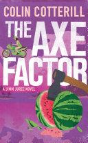 The Axe Factor  A Jimm Juree Novel 1