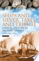 Ships and Silver  Taxes and Tribute