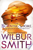 The Burning Shore : courageous south african aviator is begun...