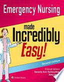Emergency Nursing Made Incredibly Easy