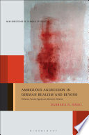 Ambiguous Aggression In German Realism And Beyond