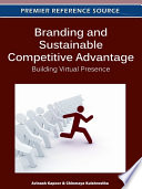 Branding and Sustainable Competitive Advantage  Building Virtual Presence