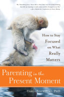 Parenting in the Present Moment Carla Naumburg Sets Out To Remind Them