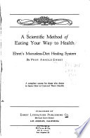 A Scientific Method of Eating Your Way to Health Book PDF