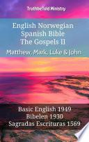 English Norwegian Spanish Bible The Gospels Ii Matthew Mark Luke John