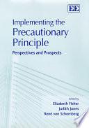 Implementing the Precautionary Principle