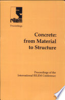 PRO 4  International RILEM Conference on Concrete  From Material to Structure