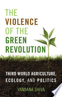 The Violence of the Green Revolution