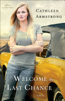 Welcome to Last Chance (A Place to Call Home Book #1) Book