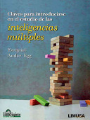 Claves para introducirse en el estudio de las inteligencias multiples/ Keys to the Introduction to Multiple Intelligences Studies